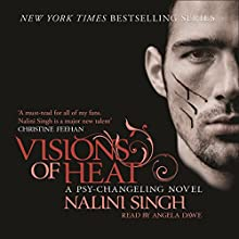 Visions of Heat: Psy-Changeling, Book 2 | Livre audio Auteur(s) : Nalini Singh Narrateur(s) : Angela Dawe