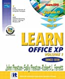 Learn Office XP, Vol. 1, Enhanced Third Edition (0131824066) by Preston, John
