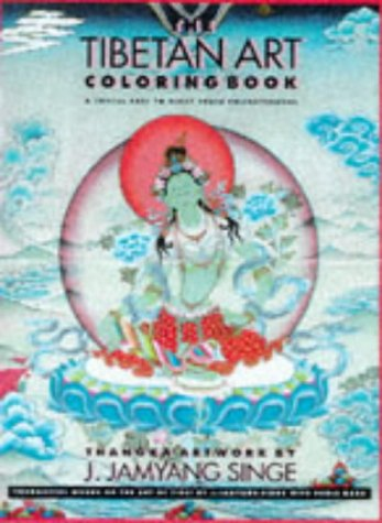 The Tibetan Art Colouring Book: A Joyful Path to Right Brain Enlightenment