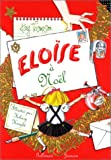 Eloise a Noel (Eloise at Christmas) French Edition
