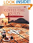 Coffee-Time Quilts: Super Projects, Sweet Recipes