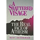 A Shattered Visageby R Zacharias