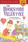 The Bookstore Valentine (Easy-to-Read, Puffin)