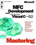 Microsoft Mastering: MFC Development...