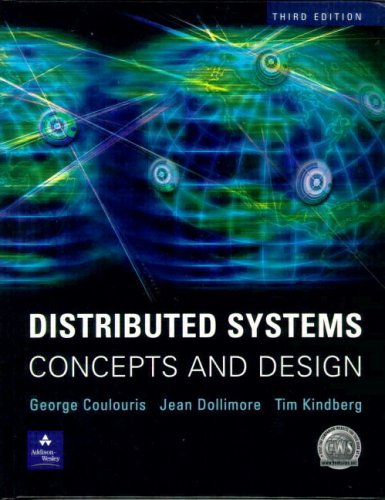 Distributed Systems: Concepts and Design (3rd Edition) PDF