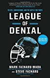 img - for League of Denial: The NFL, Concussions, and the Battle for Truth book / textbook / text book