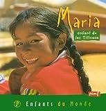 echange, troc  - Maria : Enfant du Lac Titicaca