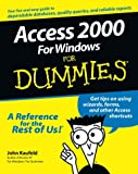 Access 2000 For Windows For Dummies (0764504444) by Kaufeld, John