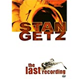 Stan Getz - The Last Recording ~ Stan Getz