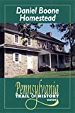 img - for Daniel Boone Homestead: Pennsylvania Trail of History Guide book / textbook / text book