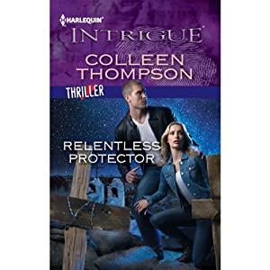 Relentless Protector | [Colleen Thompson]