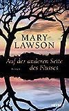 Auf der anderen Seite des Flusses (3453265335) by Mary Lawson