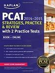 Kaplan PCAT 2014-2015 Strategies, Pra...