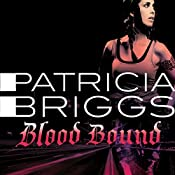 Blood Bound: Mercy Thompson Book 2 | Patricia Briggs