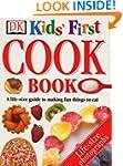 Kids' First Cook Book (Dk Activity Gu...