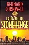 La L�gende de Stonehenge par Cornwell