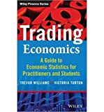 img - for A Guide to Economic Statistics for Practitioners and Students Trading Economics (Hardback) - Common book / textbook / text book