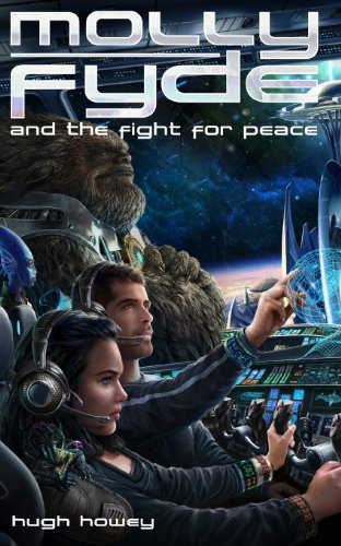 Molly Fyde and the Fight for Peace (Book 4): Volume 4