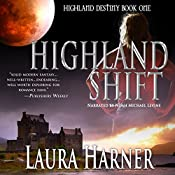 Highland Shift: Highland Destiny, Book 1 | [Laura Harner]