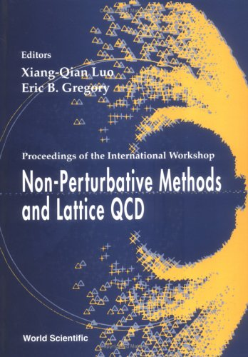 Non-Perturbative Methods and Lattice Qcd: Proceedings of the International Workshop Guangzhou, China 15-20 May 2000