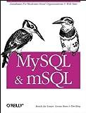 MySQL and mSQL (1565924347) by King, Tim