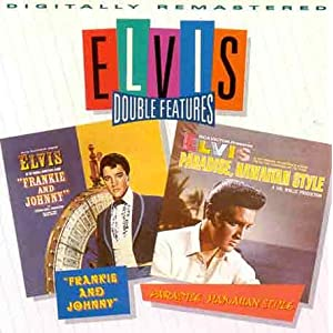 Elvis Presley - Frankie And Johnny: Paradise, Hawaiian Style