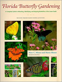 Florida butterfly gardening a complete guide to - Florida vegetable gardening guide ...