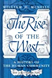 Image of The Rise of the West: A History of the Human Community