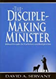 The Disciple-Making Minister (English Edition)