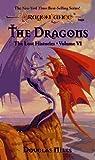 The Dragons (Dragonlance Lost Histories, Vol. 6)