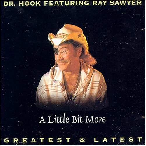 DR. HOOK - Greatest And Latest  (with RAY SAWYER) - Zortam Music