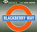 Blackberry way [Single-CD]
