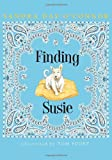 Finding Susie (0375841032) by O'Connor, Sandra Day
