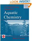 A Problem-Solving Approach to Aquatic Chemistry