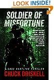 Soldier of Misfortune - A Gage Hartline Espionage Thriller (#3)