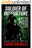Soldier of Misfortune - A Gage Hartline Espionage Thriller (#3)