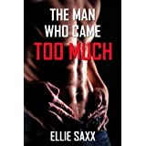 The Man Who Came Too Much (m/m first time erotica)