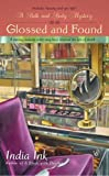 img - for Glossed and Found (Bath & Body Series) book / textbook / text book