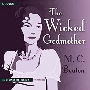 The Wicked Godmother | [M. C. Beaton]