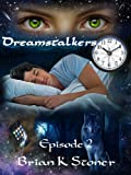 img - for Dreamstalkers Episode 2 book / textbook / text book