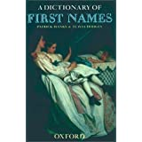A Dictionary of First Namesby Patrick Hanks