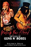 Image of Watch You Bleed: The Saga of Guns N' Roses