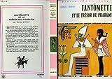 echange, troc CHAULET Georges - Fantomette et le tresor du pharaon