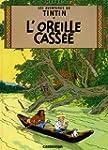 Les Aventures de Tintin. L'Oreille ca...