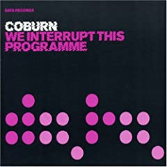 Coburn - We Interrupt This Program