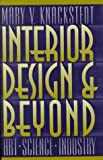 img - for Interior Design and Beyond: Art, Science, Industry book / textbook / text book