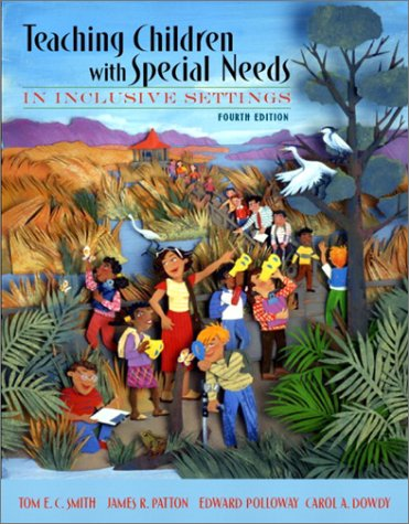 Teaching Students with Special Needs in Inclusive Settings, Fourth Edition PDF