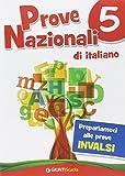 Prove Nazionali di italiano. Prepariamoci alle prove INVALSI: 5