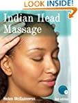 Indian Head Massage Third Edition