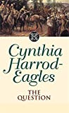 The Question (The Morland Dynasty, 25) (0316646180) by Harrod-Eagles, Cynthia